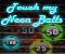 Touch My Neon Balls